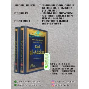BUKU SHAHIH DAN DHAIF KITAB AL-ADZKAR 2 JILID (DZIKIR DAN DO'A YANG DICONTOHKAN NABI)