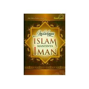 BUKU INDAHNYA ISLAM MANISNYA IMAN