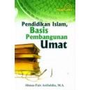 BUKU PENDIDIKAN ISLAM BASIS PEMBANGUNAN UMAT