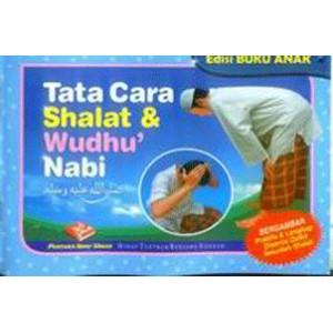 BUKU ANAK | TATA CARA SHALAT & WUDHU' NABI