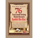 BUKU 76 TANYA JAWAB TENTANG SHALAT BERSAMA SYAIKH BIN BAZ