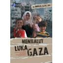 BUKU MEMBALUT LUKA GAZA