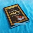BUKU HANYA UNTUKMU ANAKKU ( PANDUAN LENGKAP PARENTING)