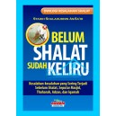 BUKU BELUM SHALAT SUDAH KELIRU