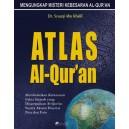 ATLAS AL-QURAN (PEMBUKTIAN FAKTA SEJARAH DALAM AL-QURAN)