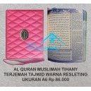 AL QURAN RAINBOW CORDOBA TIHANY RESLETING UKURAN A6 (10 x 15 CM)