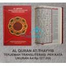 AL QURAN AT THAYYIB TERJEMAH TRANSLITERASI PERKATA UKURAN A4