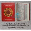AL QURAN AT THAYYIB TERJEMAH TRANSLITERASI PERKATA UKURAN A5