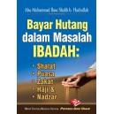 BUKU BAYAR HUTANG DALAM MASALAH IBADAH | SHALAT, PUASA, ZAKAT, HAJI & NADZAR
