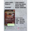 BUKU FIQIH SHALAT Berdasarkan Al Qur'an dan As Sunnah