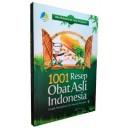 BUKU 1001 RESEP OBAT ASLI INDONESIA (Untuk Mengobati 530 Macam Penyakit)
