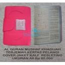 AL QURAN MUSHAF KHADIJAH TERJEMAH JAKET KALF RESLETING UKURAN A6  FOR WOMAN