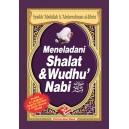 BUKU MENELADANI SHALAT & WUDHU' NABI