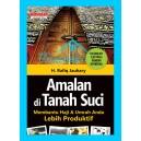 BUKU AMALAN DI TANAH SUCI (Membantu Haji & Umrah Anda Lebih Produktif)