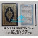 AL QUR'AN MUSHAF ASLI MADINAH HARD COVER UKURAN A6 (10,5 X 15 CM)