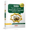 BUKU 500 TANYA JAWAB TRANSAKSI SYARI'AH SEHARI-HARI
