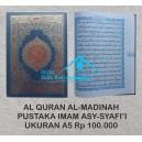 AL QURAN MUSHAF AL MADINAH UKURAN A5 (15 X 22 CM)