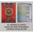AL QURAN AL-HAFIZ HAFALAN NON TERJEMAH UKURAN A5