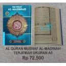 AL QUR'AN AL MADINAH RASM UTSMANI UKURAN A5 (15 X 20 CM)