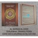 AL QURAN AL-HADI TERJEMAH TRANSLITERASI EDISI DOA UKURAN A4 ( 29 X 21 CM )