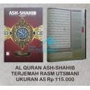 AL QURAN ASH-SHAHIB TERJEMAH RASM UTSMANI UKURAN A5