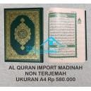 AL QUR'AN MUSHAF ASLI MADINAH HARD COVER A4 (20 X 29 CM)
