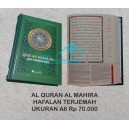 AL QURAN AL MAHIRA HAFALAN TERJEMAH UKURAN A6 (10 CM x 15 CM)