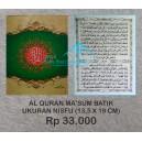 AL QURAN DAN TAJWID MA'SUM NISFU  (13,5 X 19 CM)
