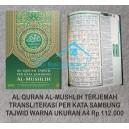 AL QURAN AL-MUSHLIH TERJEMAH TRANSLITERASI PER KATA SAMBUNG TAJWID WARNA UKURAN A4