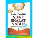 BUKU PRAKTIS SIFAT SHALAT NABI