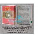AL QURAN AL-WAFA MUJAZZAK NON TERJEMAH PER 5 JUZ DENGAN BOX MIKA UKURAN B7