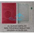 AL-QURAN HAFALAN A5 (14,5 CM X 20,5 CM) RESLETING