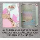 AL QURAN AL HUFAZ HAFALAN TERJEMAH MUSLIMAH SERIES JAKET KAIN UKURAN A5 (15 CM X 21 CM)
