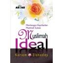 BUKU MUSLIMAH IDEAL (Membangun Kepribadian Muslimah Sukses)