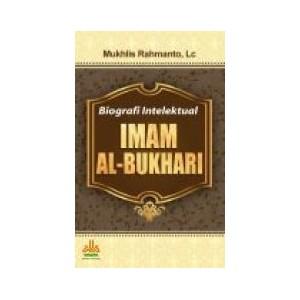 BUKU BIOGRAFI INTELEKTUAL IMAM AL-BUKHARI