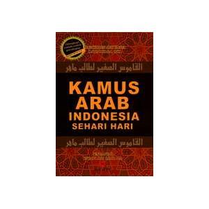 BUKU KAMUS ARAB INDONESIA SEHARI HARI