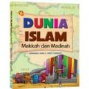 BUKU DUNIA ISLAM: MAKKAH DAN MADINAH