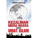 BUKU KEZALIMAN MEDIA MASSA TERHADAP UMAT ISLAM